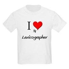 I Love My Lexicographer T-Shirt