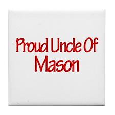 Proud Uncle of Mason Tile Coaster