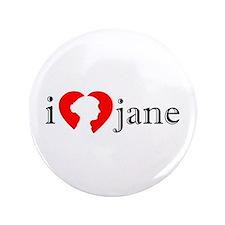 """I Love Jane Silhouette 3.5"""" Button"""