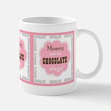 Chocolate Sings Text Mugs