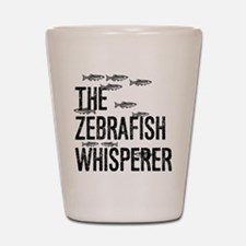Zebrafish Whisperer Shot Glass