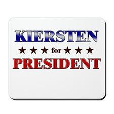 KIERSTEN for president Mousepad