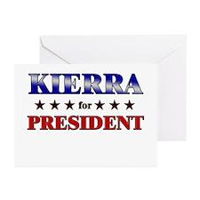 KIERRA for president Greeting Cards (Pk of 10)