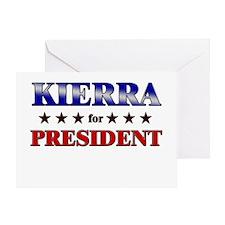 KIERRA for president Greeting Card