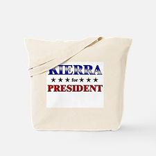 KIERRA for president Tote Bag