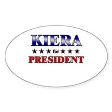 KIERA for president Oval Decal