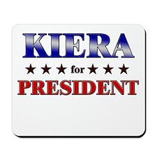 KIERA for president Mousepad