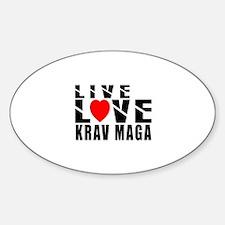 Live Love Krav Maga Martial Arts Sticker (Oval)