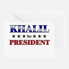KHALIL for president Greeting Card