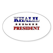 KHALIL for president Oval Decal
