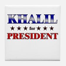 KHALIL for president Tile Coaster