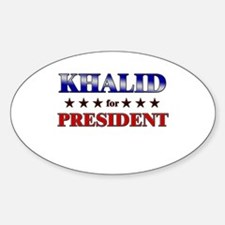 KHALID for president Oval Decal