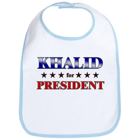 KHALID for president Bib