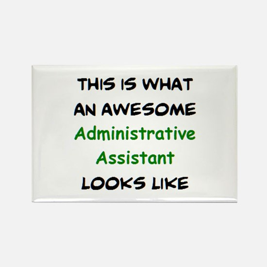 awesome administrative assistant Rectangle Magnet