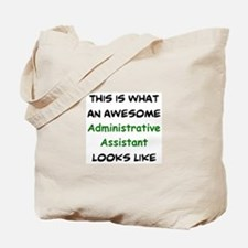 awesome administrative assistant Tote Bag