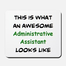awesome administrative assistant Mousepad