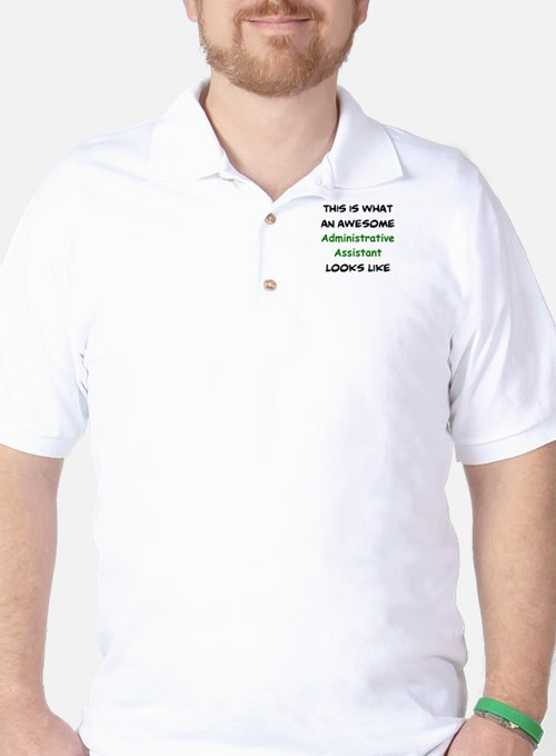 awesome administrative assistant Golf Shirt