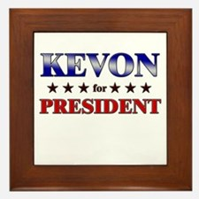 KEVON for president Framed Tile