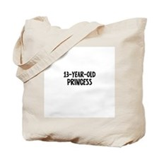 13-Year-Old Princess Tote Bag