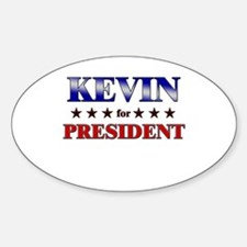 KEVIN for president Oval Decal
