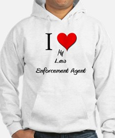 I Love My Law Enforcement Agent Jumper Hoody