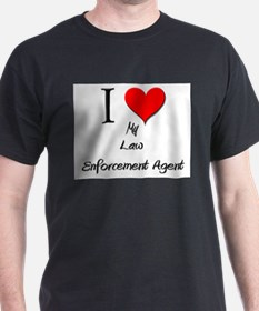 I Love My Law Enforcement Agent T-Shirt