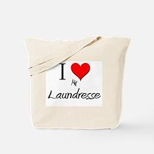 I Love My Laundresse Tote Bag
