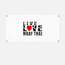 Live Love Muay Thai Martial Arts Banner