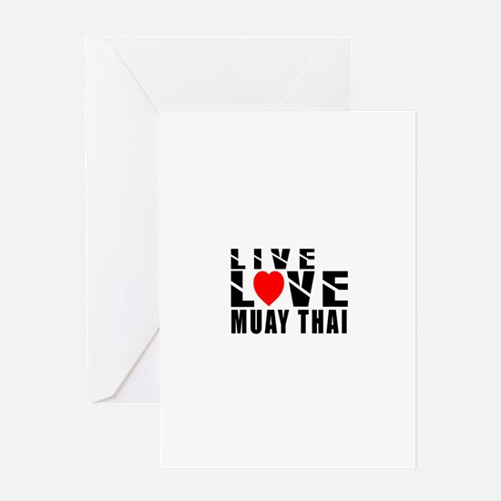 Live Love Muay Thai Martial Arts Greeting Card