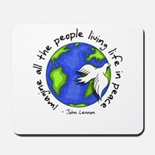 Imagine - World - Live in Peace Mousepad