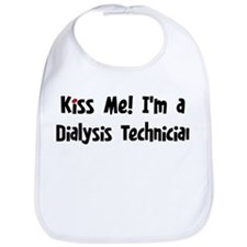Kiss Me: Dialysis Technician Bib