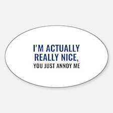 I'm Actually Really Nice Decal