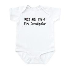 Kiss Me: Fire Investigator Infant Bodysuit