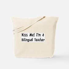 Kiss Me: Bilingual Teacher Tote Bag