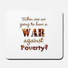 War on Poverty Mousepad