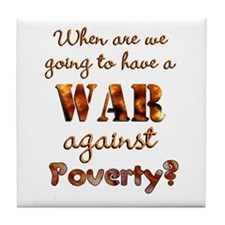 War on Poverty Tile Coaster