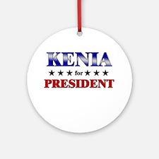KENIA for president Ornament (Round)