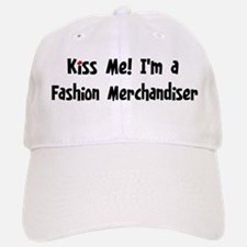 Kiss Me: Fashion Merchandiser Baseball Baseball Cap