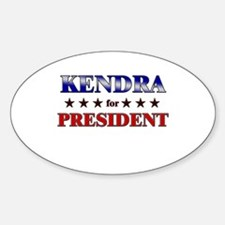 KENDRA for president Oval Decal