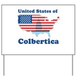 United States of Colbertica Yard Sign