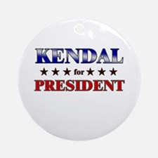 KENDAL for president Ornament (Round)