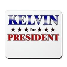 KELVIN for president Mousepad