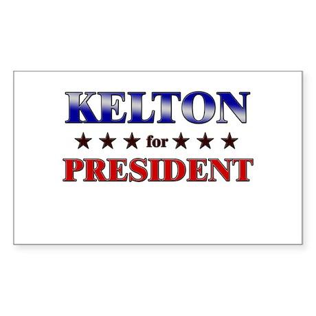 KELTON for president Rectangle Sticker