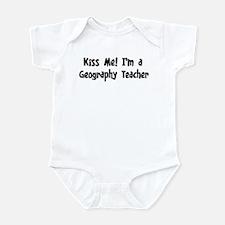 Kiss Me: Geography Teacher Infant Bodysuit