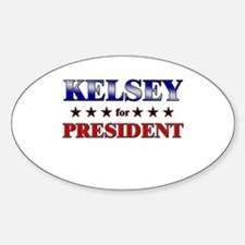 KELSEY for president Oval Decal
