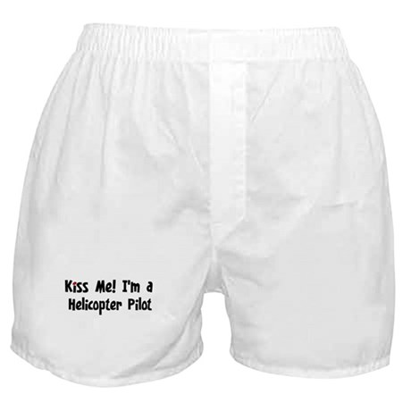 Kiss Me: Helicopter Pilot Boxer Shorts