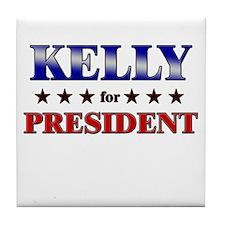 KELLY for president Tile Coaster