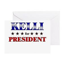 KELLI for president Greeting Card