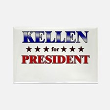 KELLEN for president Rectangle Magnet