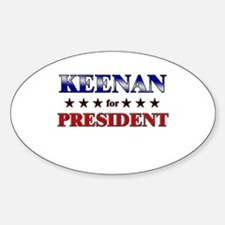 KEENAN for president Oval Decal